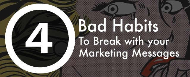 bad habits marketing messages