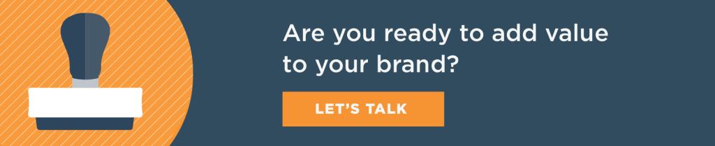 Brand development creating value
